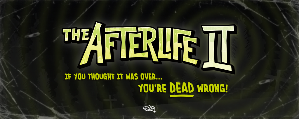 The Afterlife II