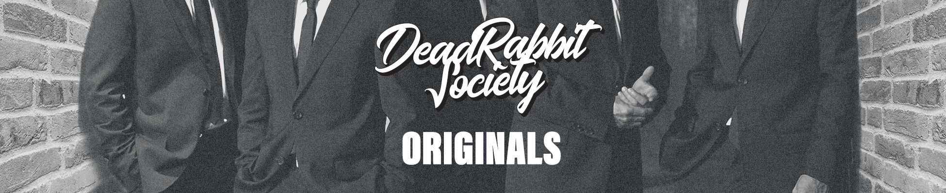 Dead Rabbit Society Originals